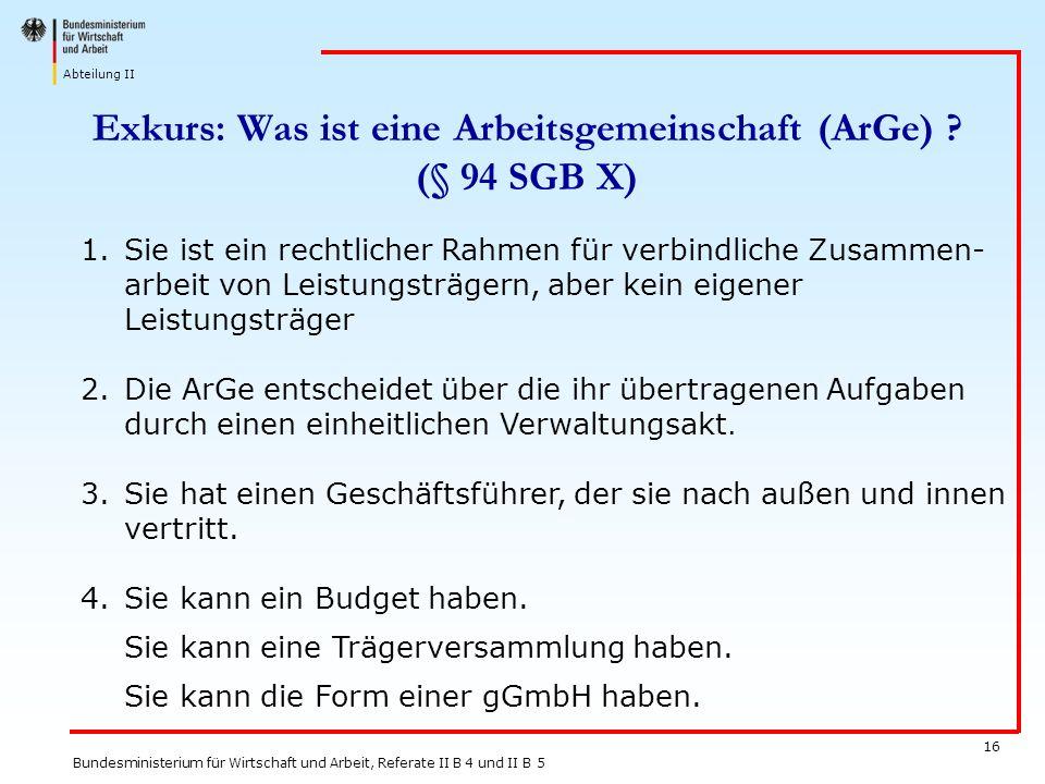 Exkurs: Was ist eine Arbeitsgemeinschaft (ArGe) (§ 94 SGB X)