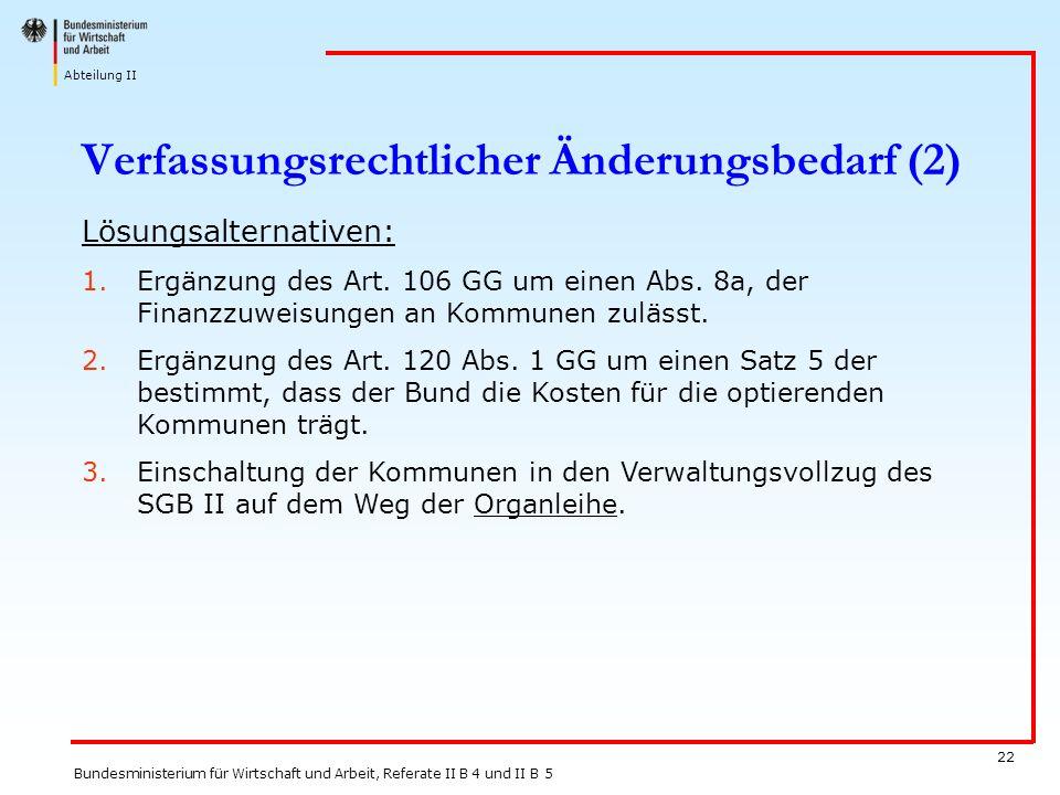 Verfassungsrechtlicher Änderungsbedarf (2)