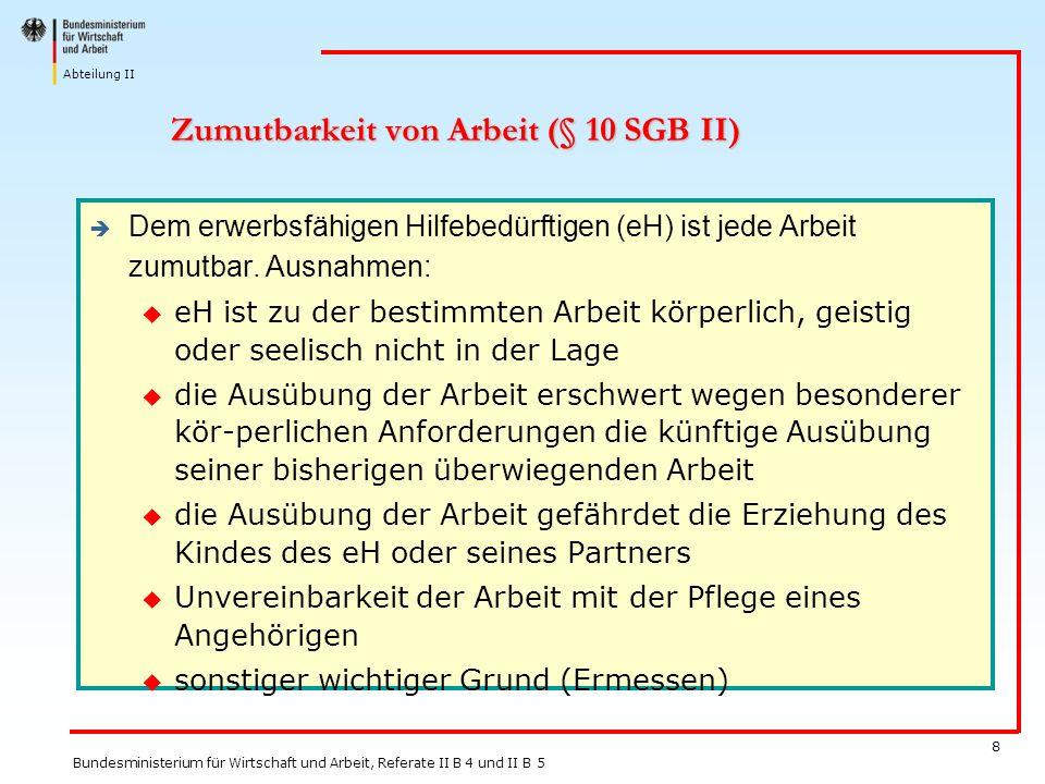 Zumutbarkeit von Arbeit (§ 10 SGB II)