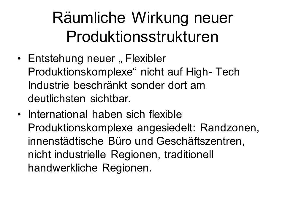 Räumliche Wirkung neuer Produktionsstrukturen