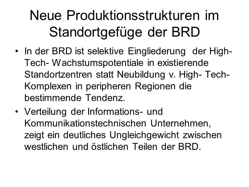 Neue Produktionsstrukturen im Standortgefüge der BRD