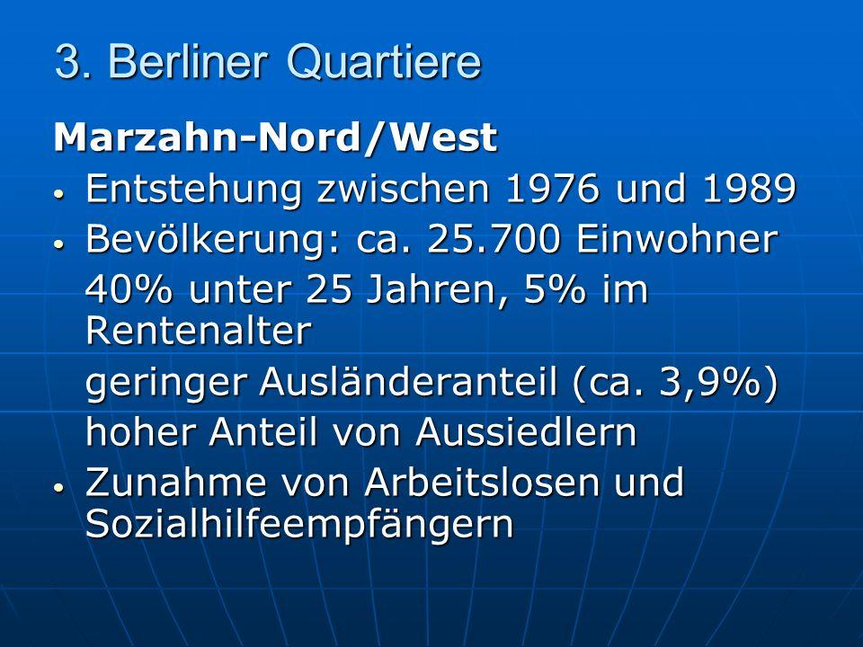3. Berliner Quartiere Marzahn-Nord/West