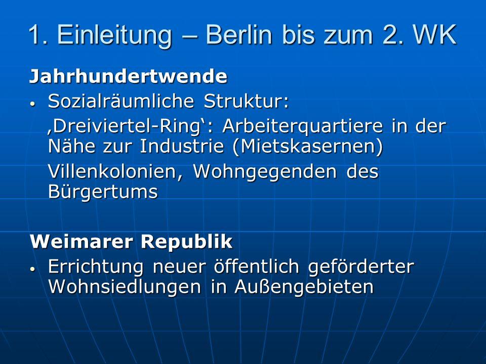 1. Einleitung – Berlin bis zum 2. WK