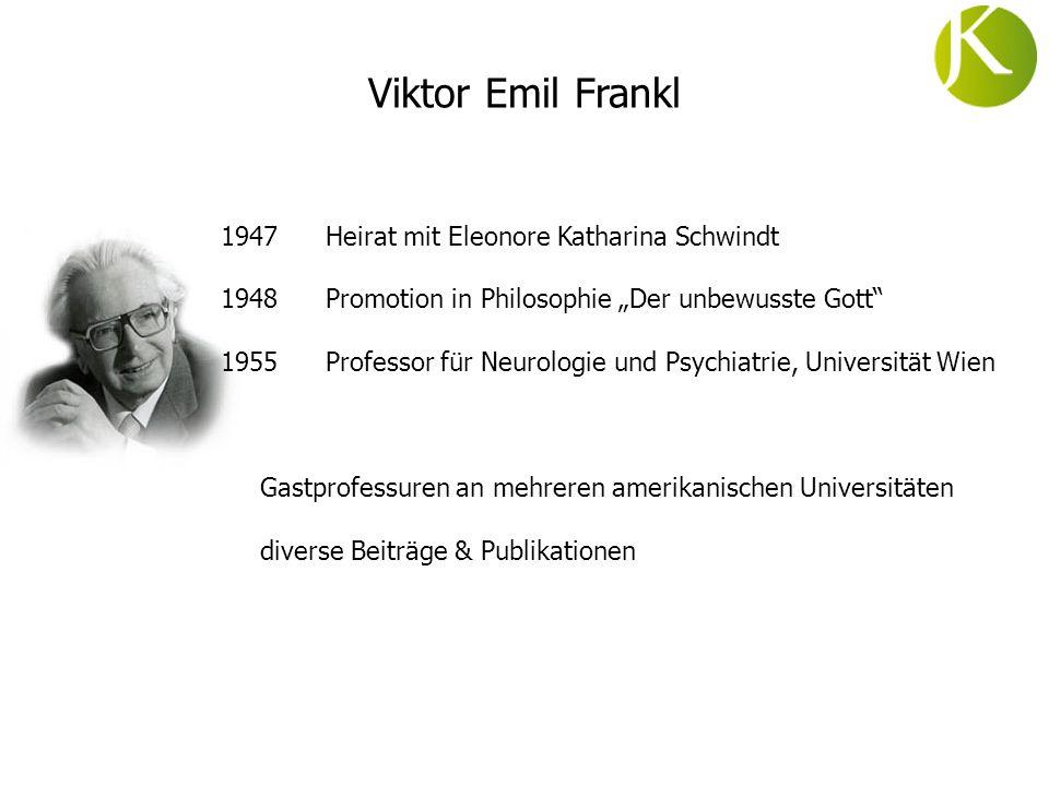 Viktor Emil Frankl 1947 Heirat mit Eleonore Katharina Schwindt