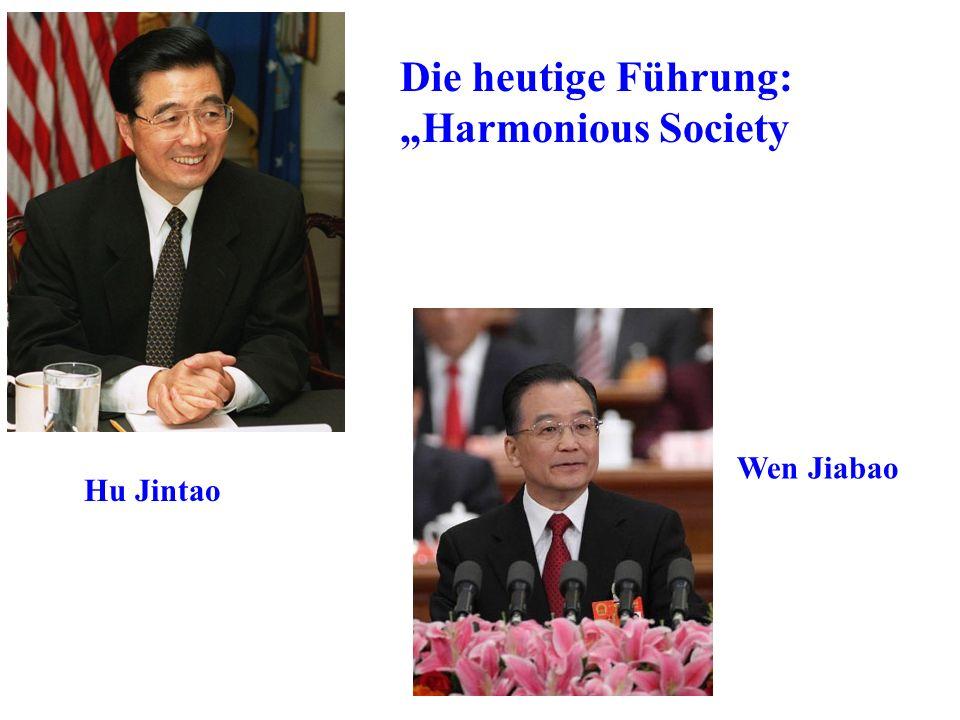 """Die heutige Führung: """"Harmonious Society Wen Jiabao Hu Jintao"""
