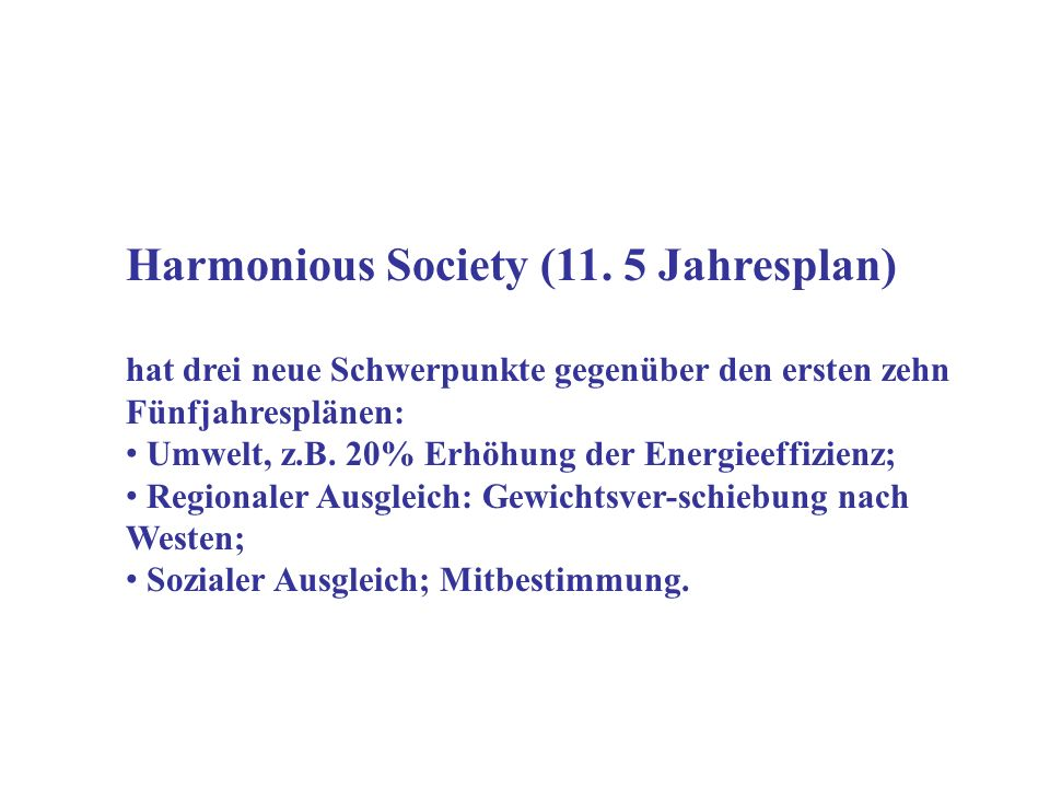 Harmonious Society (11. 5 Jahresplan)