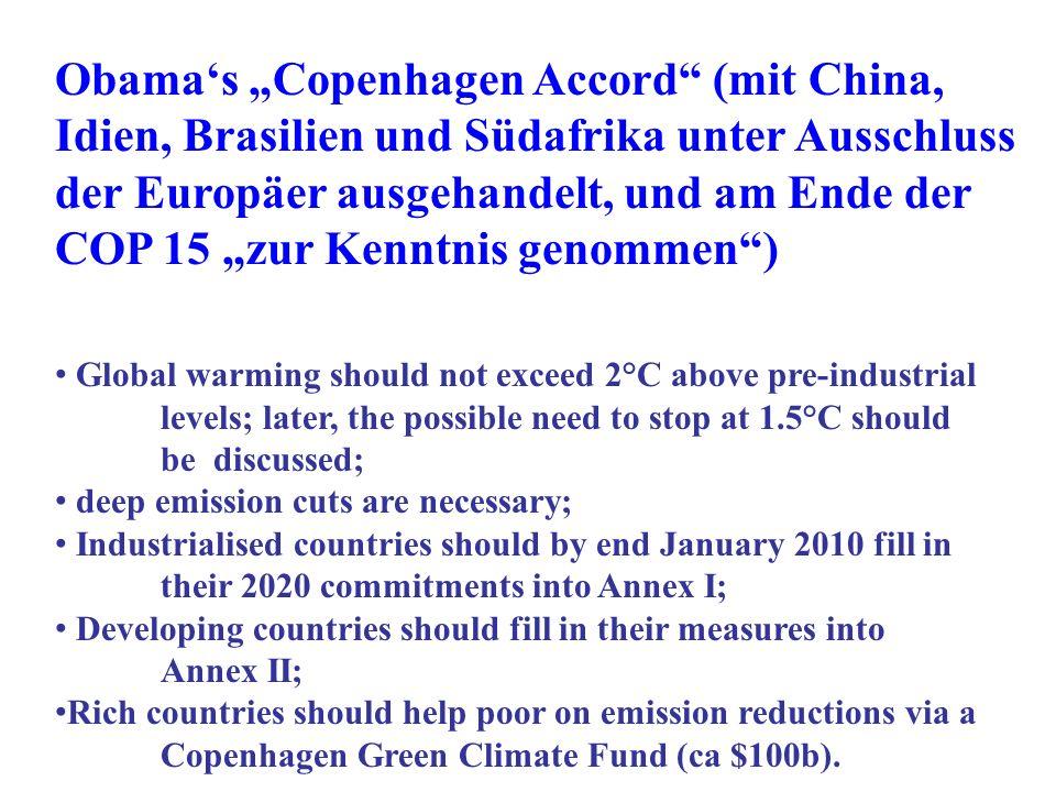 """Obama's """"Copenhagen Accord (mit China, Idien, Brasilien und Südafrika unter Ausschluss der Europäer ausgehandelt, und am Ende der COP 15 """"zur Kenntnis genommen )"""