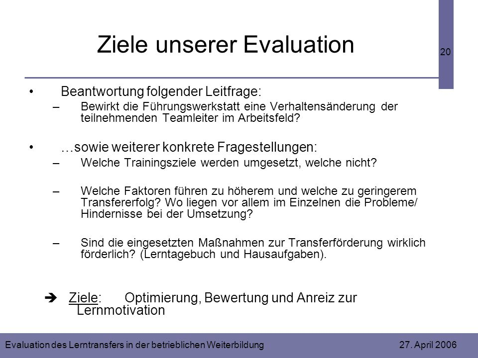 Ziele unserer Evaluation
