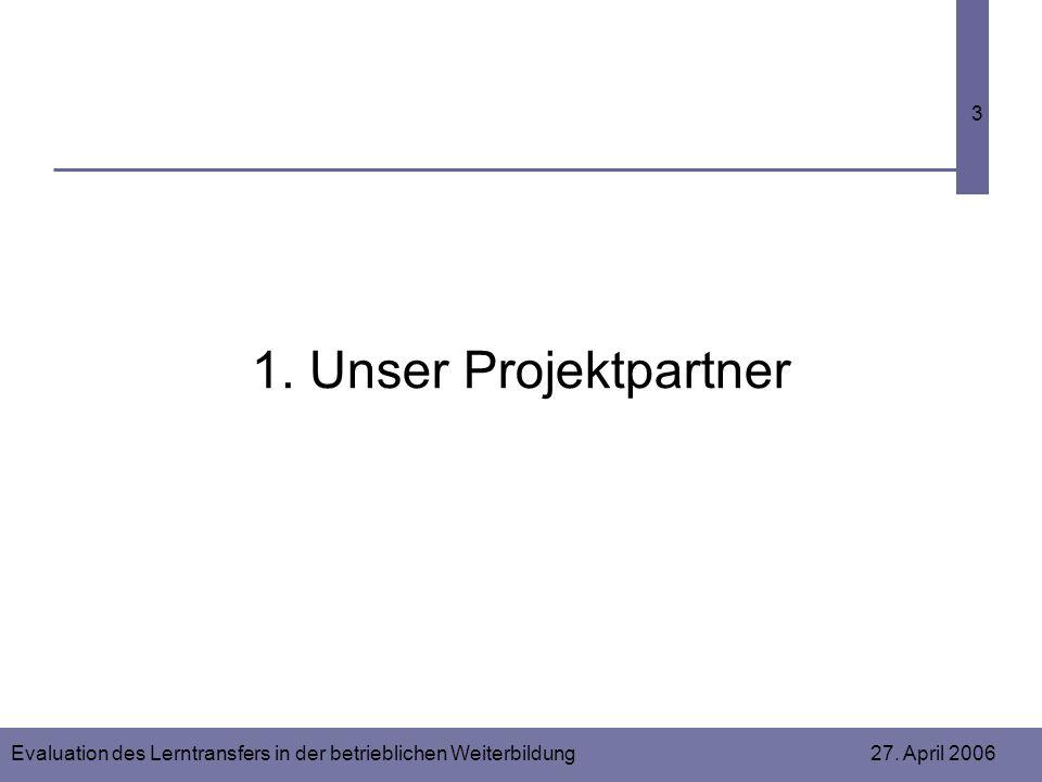 1. Unser Projektpartner