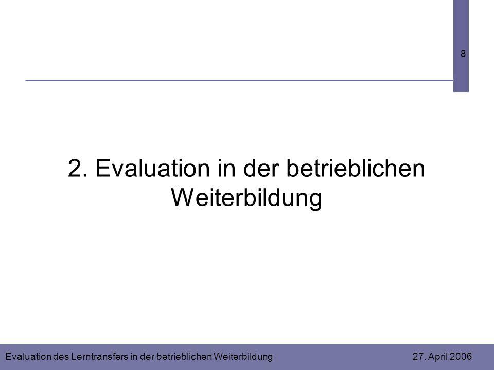 2. Evaluation in der betrieblichen Weiterbildung