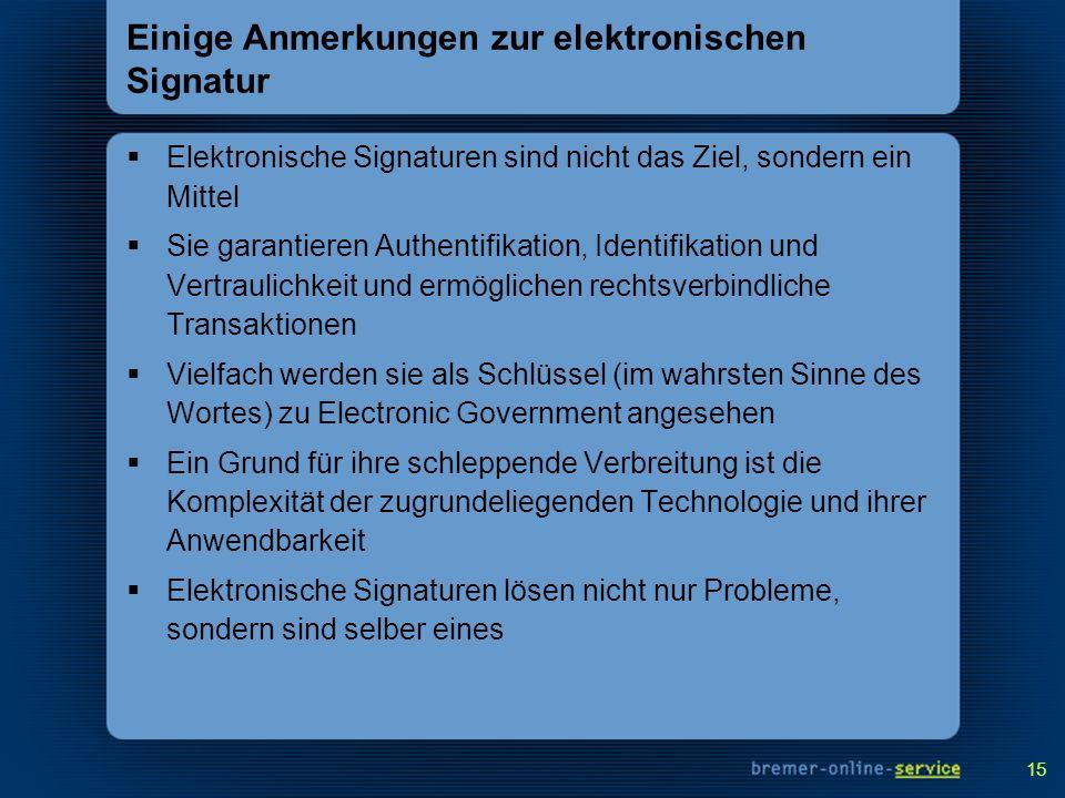 Einige Anmerkungen zur elektronischen Signatur