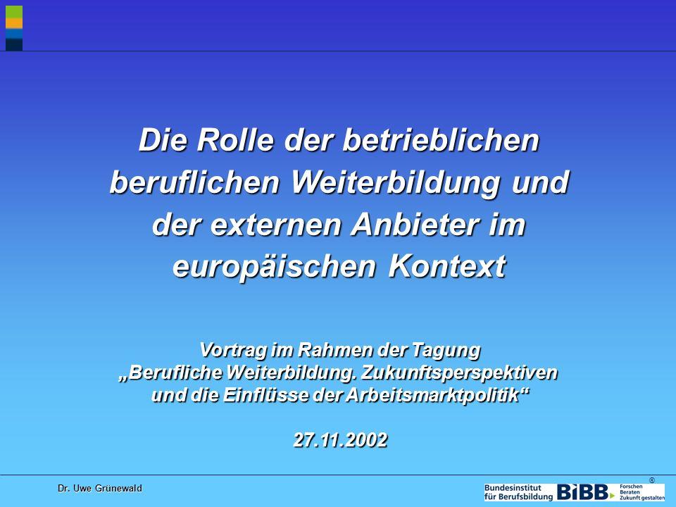 Die Rolle der betrieblichen beruflichen Weiterbildung und der externen Anbieter im europäischen Kontext