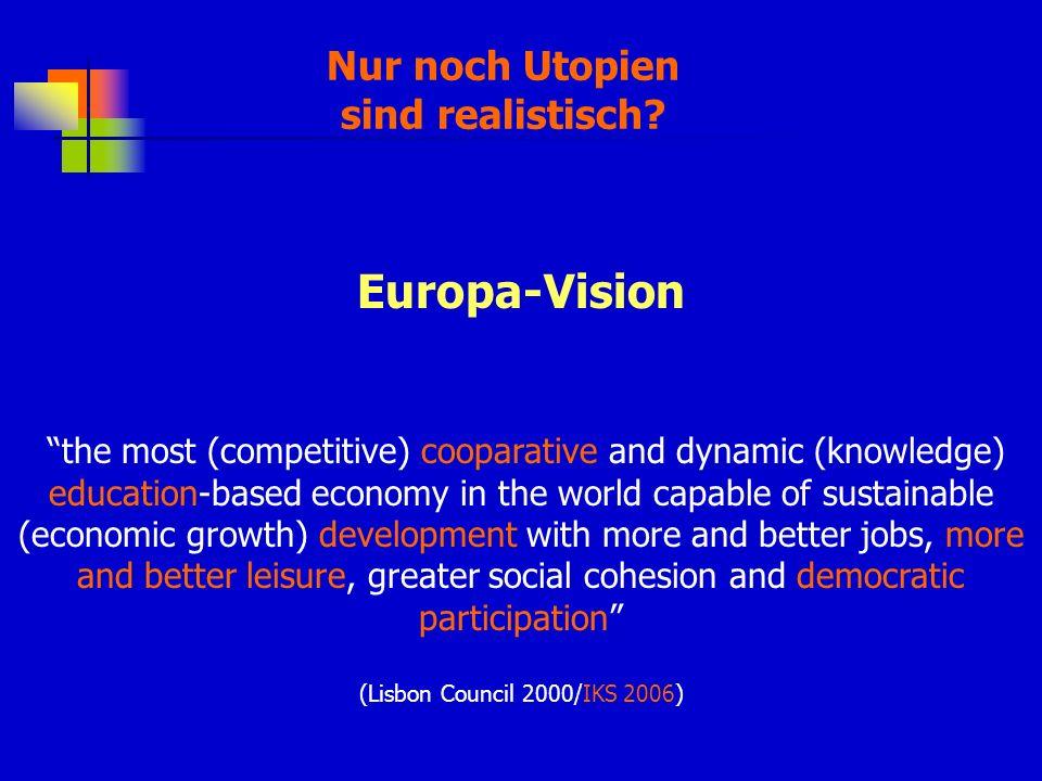 Europa-Vision Nur noch Utopien sind realistisch
