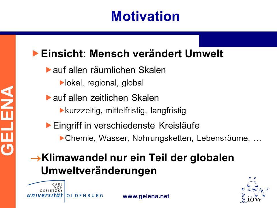 Motivation Einsicht: Mensch verändert Umwelt