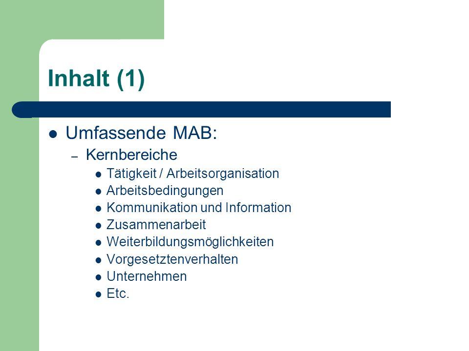 Inhalt (1) Umfassende MAB: Kernbereiche