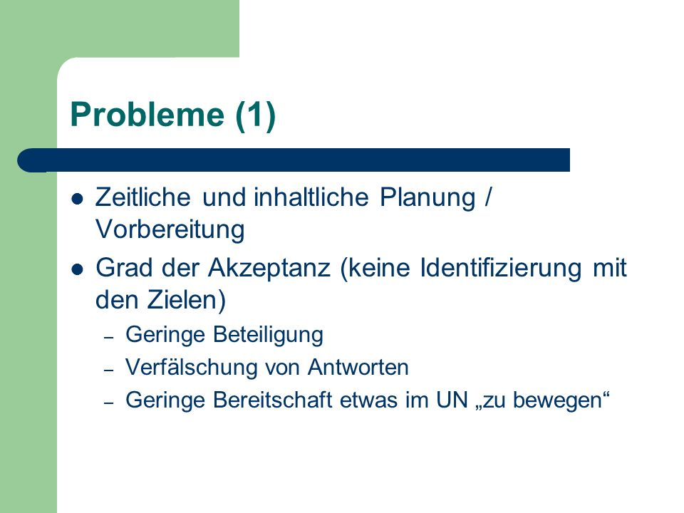 Probleme (1) Zeitliche und inhaltliche Planung / Vorbereitung