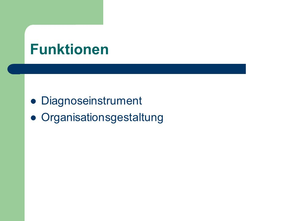 Funktionen Diagnoseinstrument Organisationsgestaltung