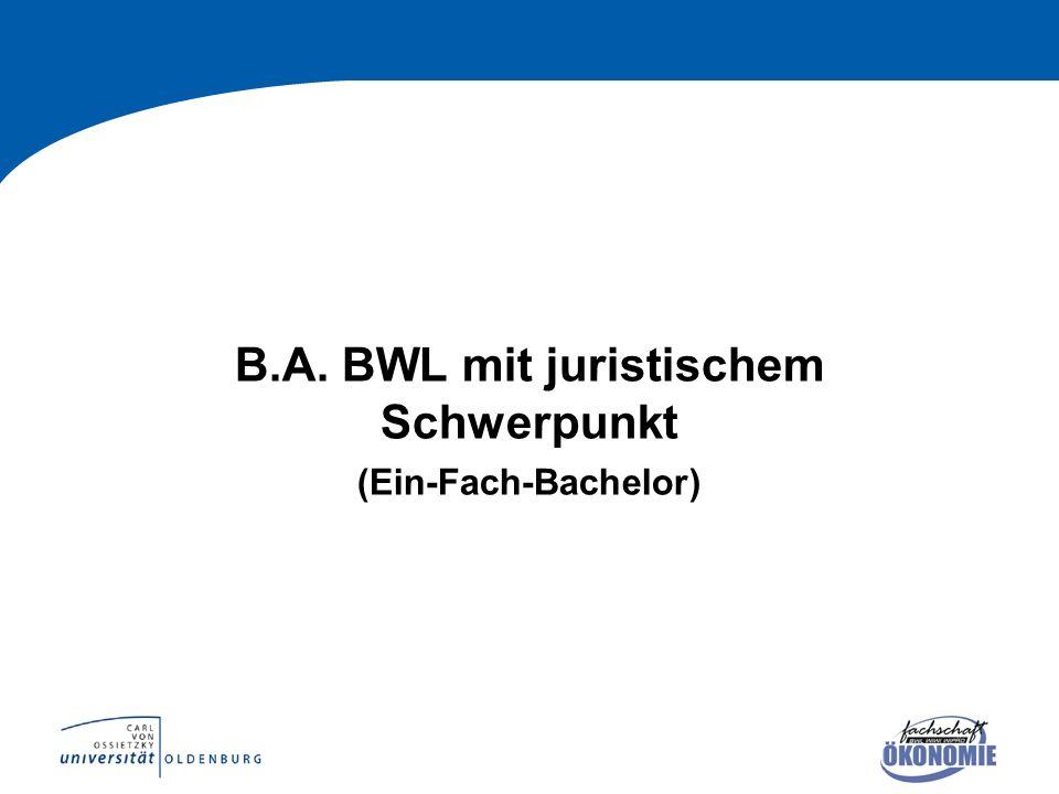 B.A. BWL mit juristischem Schwerpunkt (Ein-Fach-Bachelor)