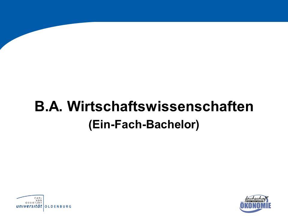 B.A. Wirtschaftswissenschaften (Ein-Fach-Bachelor)