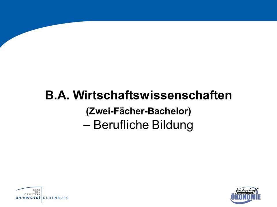 B.A. Wirtschaftswissenschaften (Zwei-Fächer-Bachelor) – Berufliche Bildung