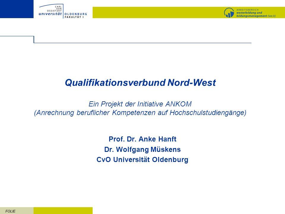 Prof. Dr. Anke Hanft Dr. Wolfgang Müskens CvO Universität Oldenburg