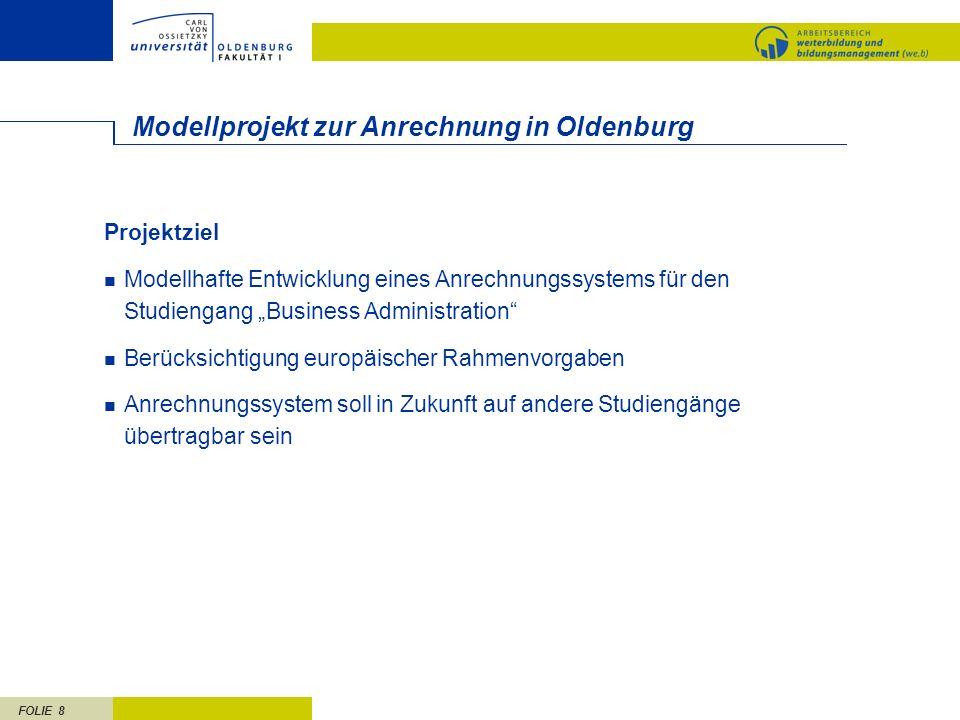 Modellprojekt zur Anrechnung in Oldenburg