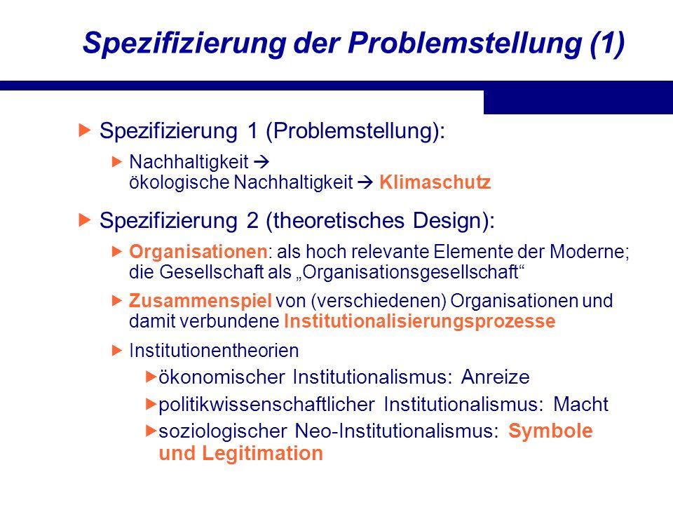 Spezifizierung der Problemstellung (1)