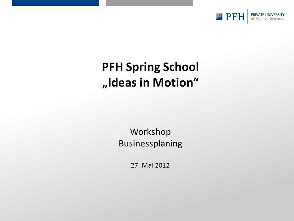 "PFH Spring School ""Ideas in Motion"
