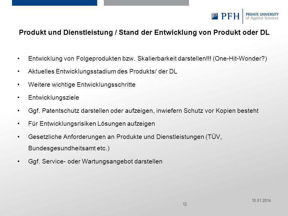 Produkt und Dienstleistung / Stand der Entwicklung von Produkt oder DL