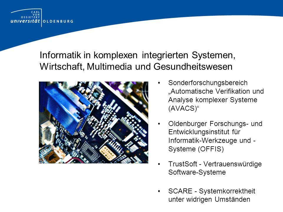 Informatik in komplexen integrierten Systemen, Wirtschaft, Multimedia und Gesundheitswesen