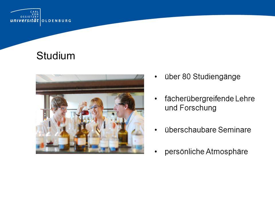 Studium über 80 Studiengänge fächerübergreifende Lehre und Forschung