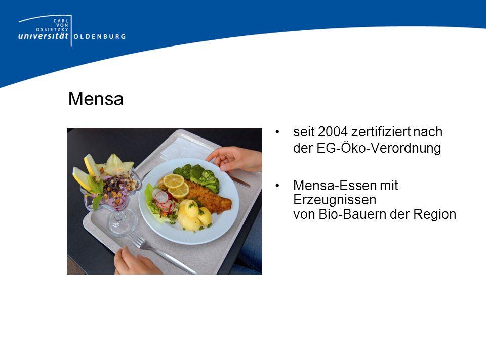 Mensa seit 2004 zertifiziert nach der EG-Öko-Verordnung