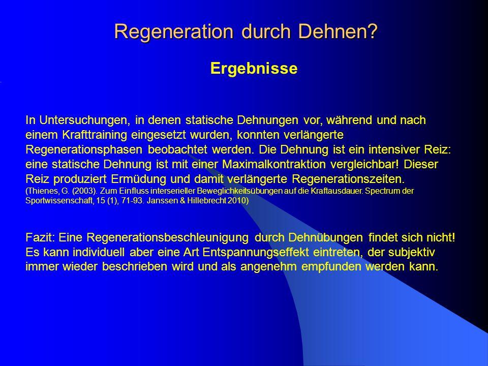 Regeneration durch Dehnen