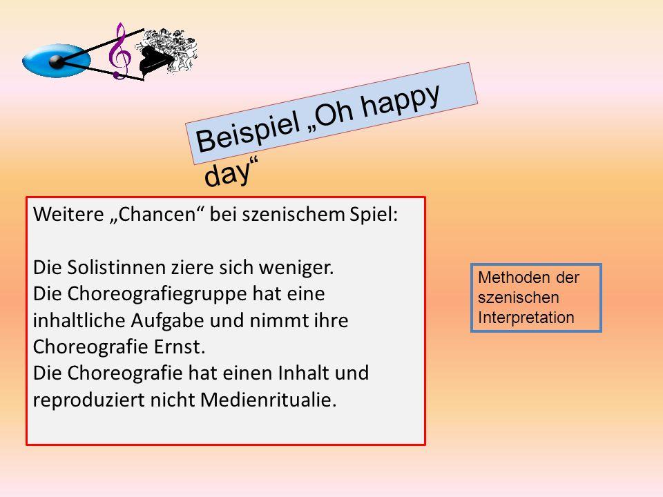 """Beispiel """"Oh happy day"""
