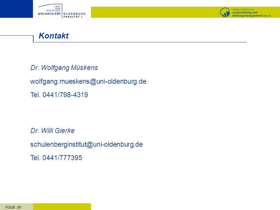 Kontakt Dr. Wolfgang Müskens wolfgang.mueskens@uni-oldenburg.de