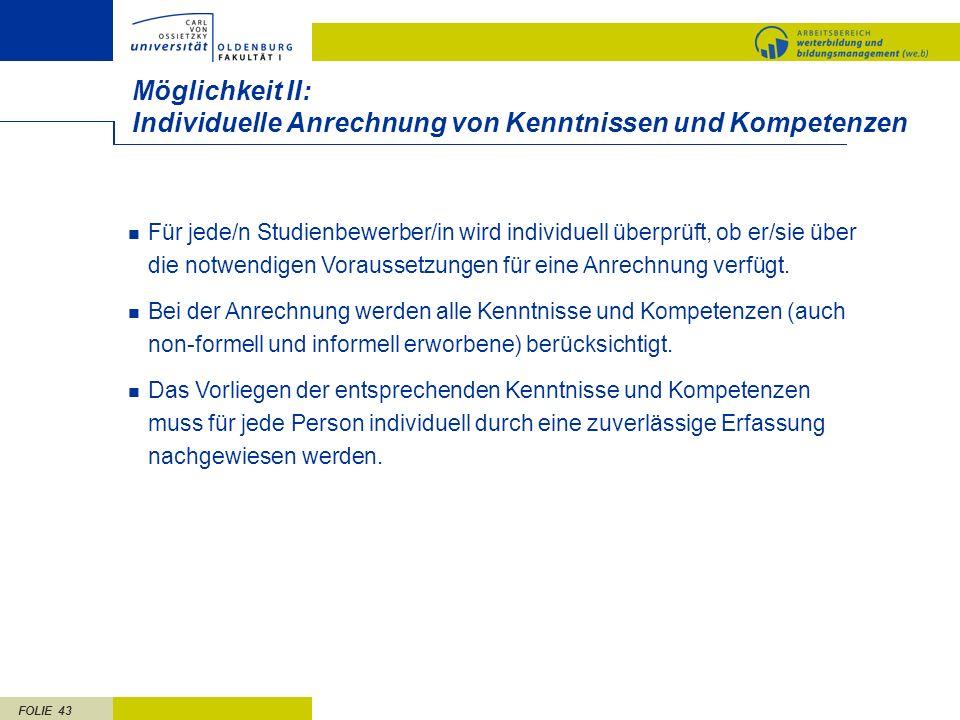 Möglichkeit II: Individuelle Anrechnung von Kenntnissen und Kompetenzen.