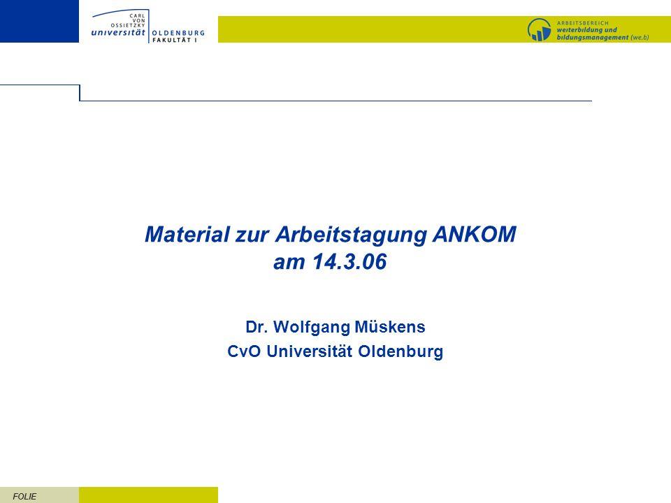 Material zur Arbeitstagung ANKOM am 14.3.06