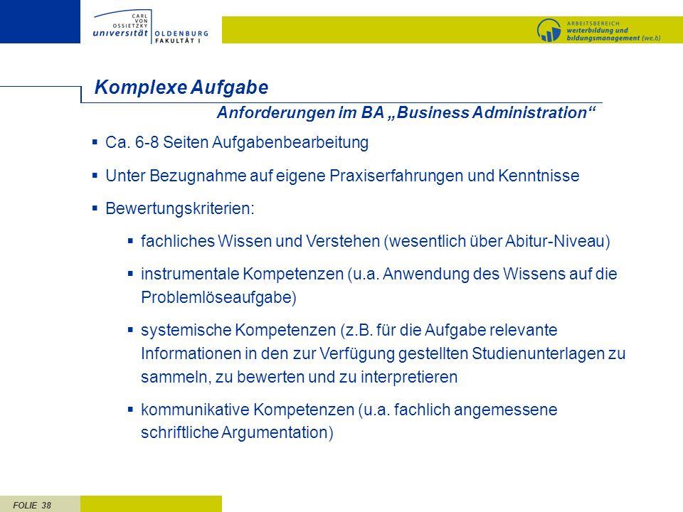 """Komplexe Aufgabe Anforderungen im BA """"Business Administration"""