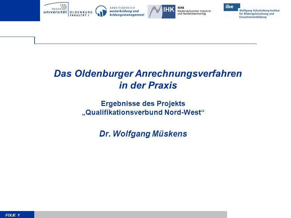 Das Oldenburger Anrechnungsverfahren in der Praxis