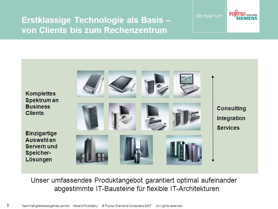Erstklassige Technologie als Basis – von Clients bis zum Rechenzentrum