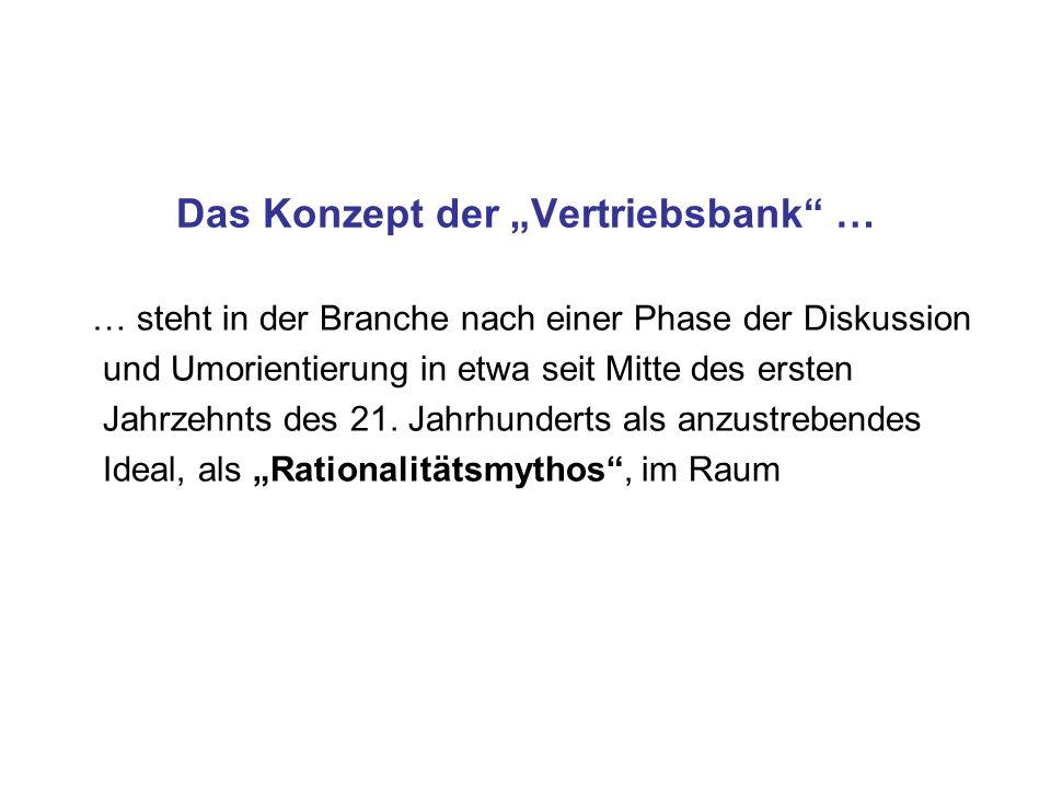 """Das Konzept der """"Vertriebsbank …"""