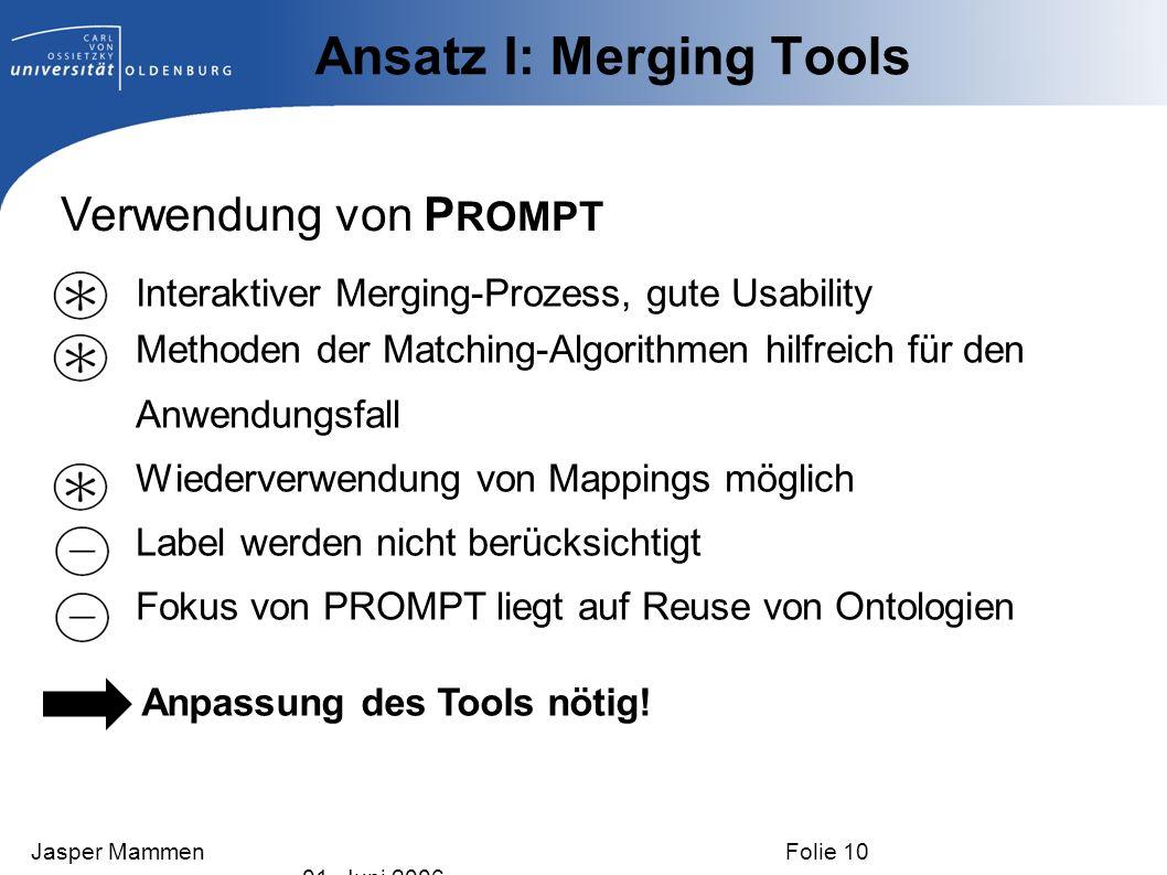 Ansatz I: Merging Tools