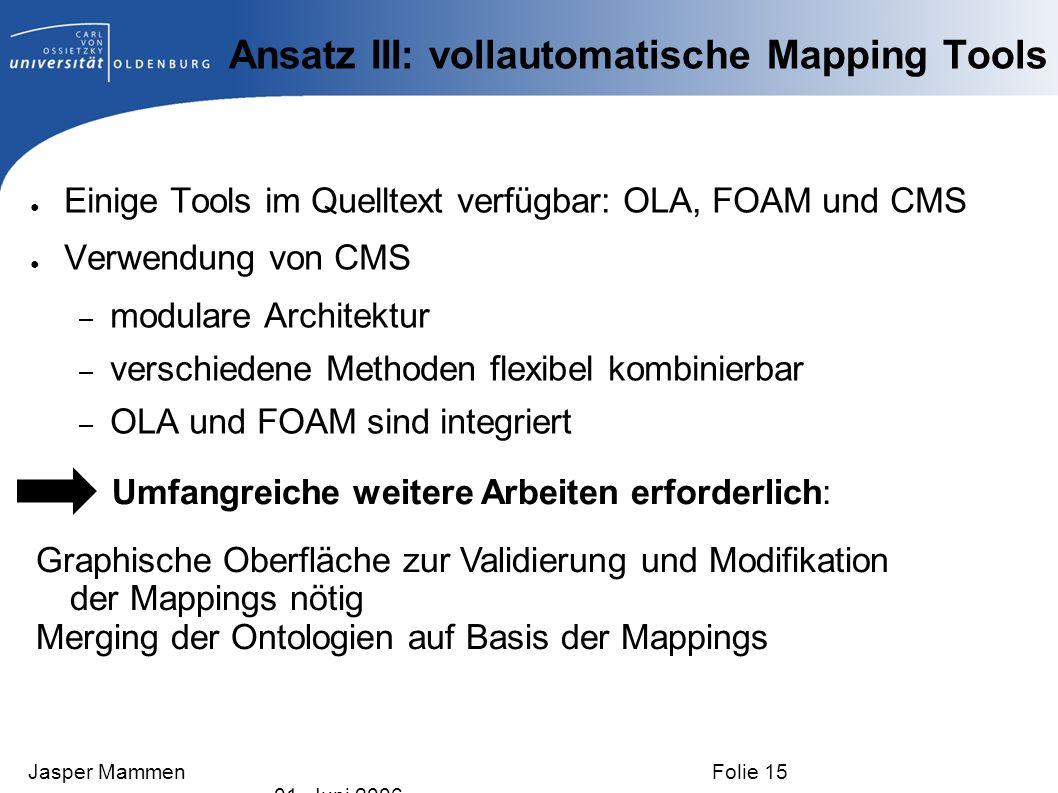 Ansatz III: vollautomatische Mapping Tools