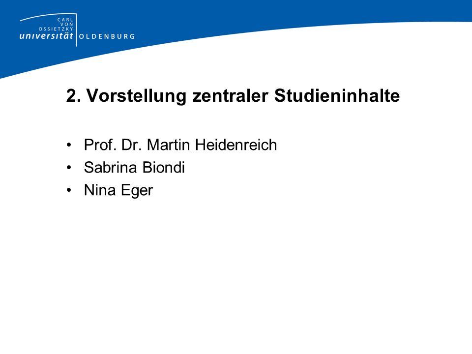 2. Vorstellung zentraler Studieninhalte