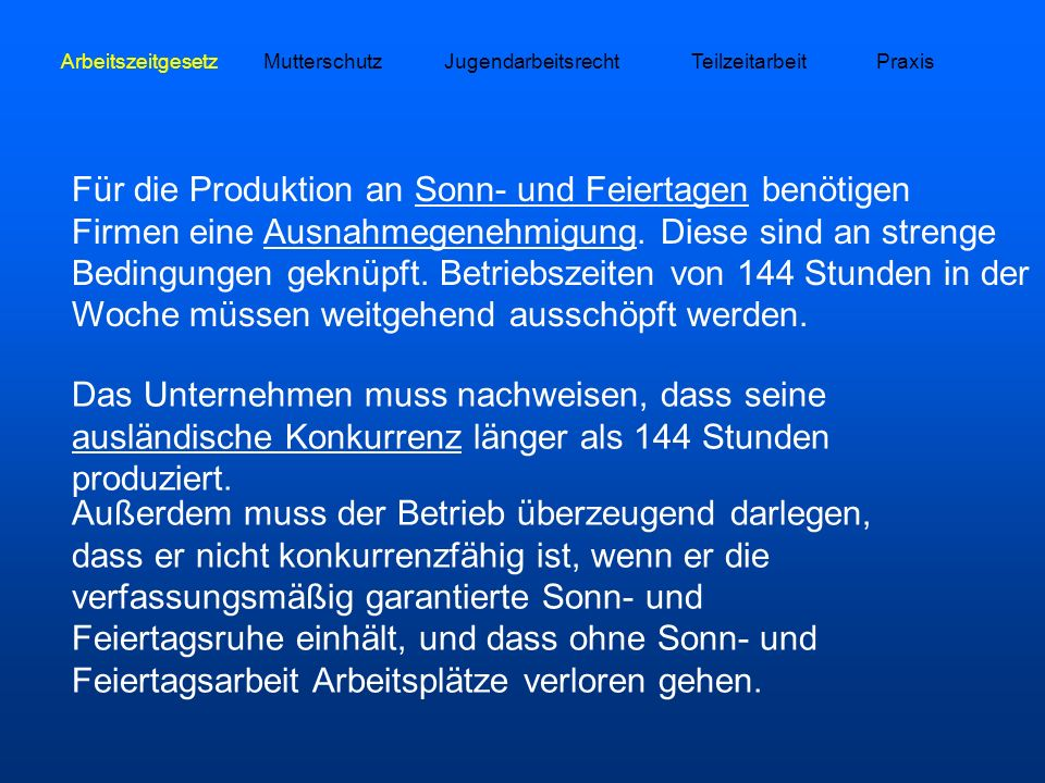 Arbeitszeitgesetz Mutterschutz. Jugendarbeitsrecht. Teilzeitarbeit. Praxis.