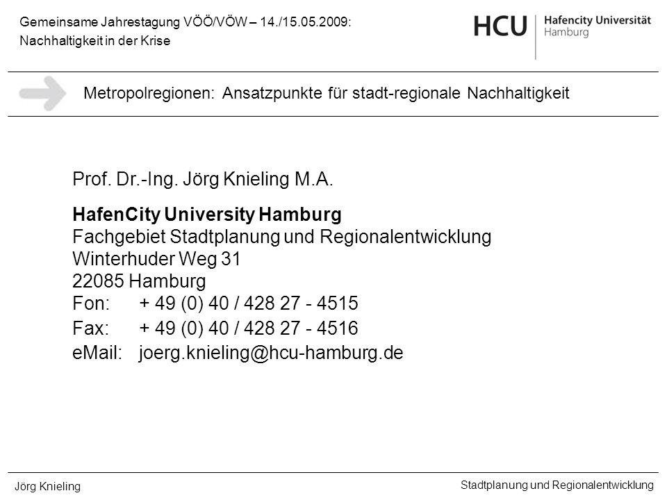 Prof. Dr.-Ing. Jörg Knieling M.A. HafenCity University Hamburg