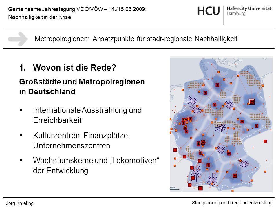 1. Wovon ist die Rede Großstädte und Metropolregionen in Deutschland