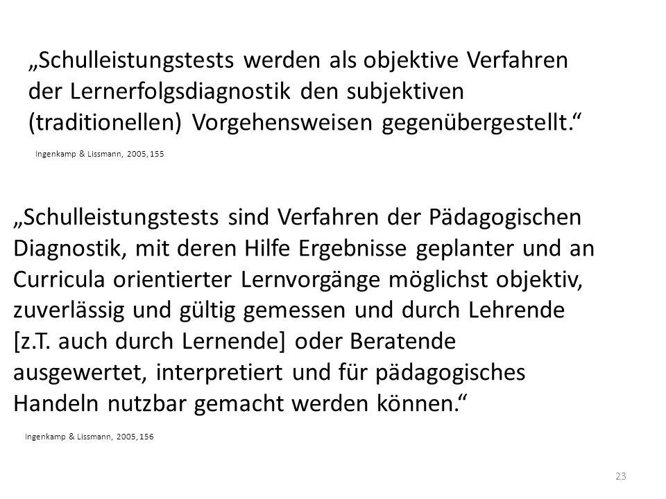 """""""Schulleistungstests werden als objektive Verfahren"""