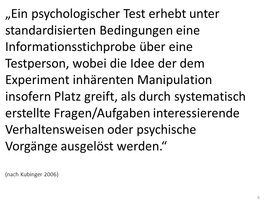 """""""Ein psychologischer Test erhebt unter"""