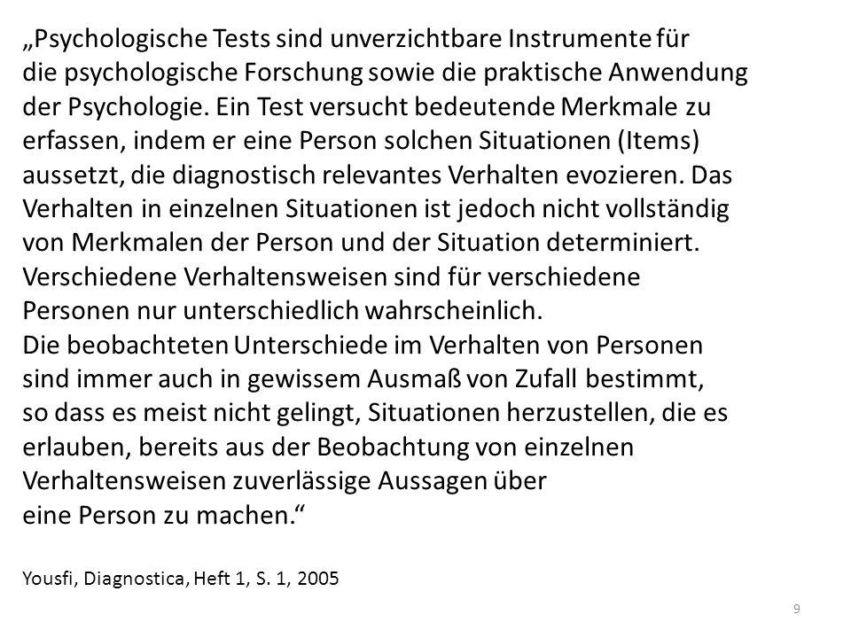 """""""Psychologische Tests sind unverzichtbare Instrumente für"""